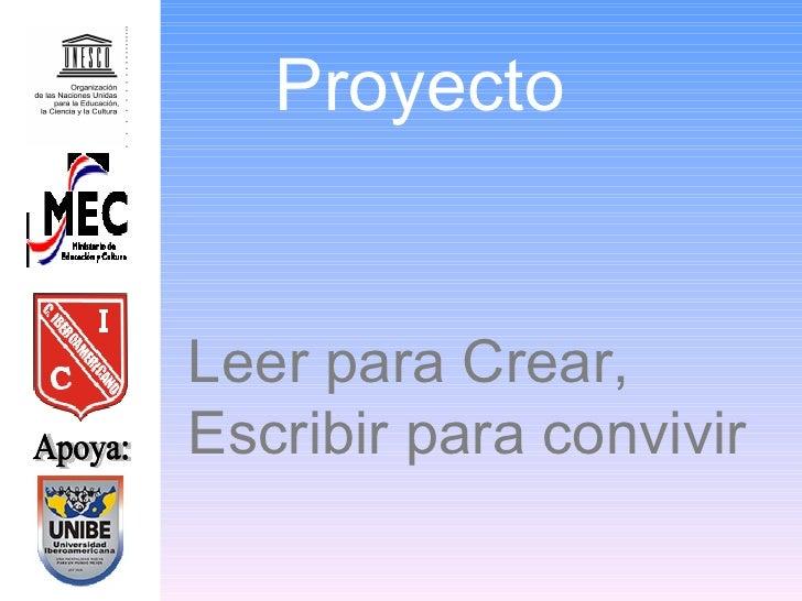 Apoya: Leer para Crear, Escribir para convivir Proyecto