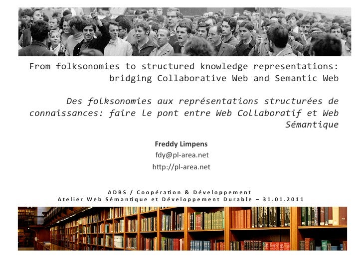 From	  folksonomies	  to	  structured	  knowledge	  representations:	                    bridging	  Collaborative	  Web	  ...