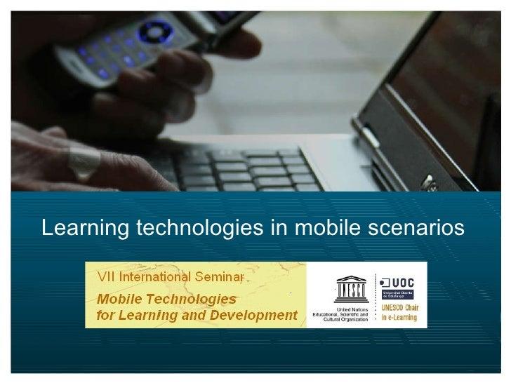 Learning technologies in mobile scenarios