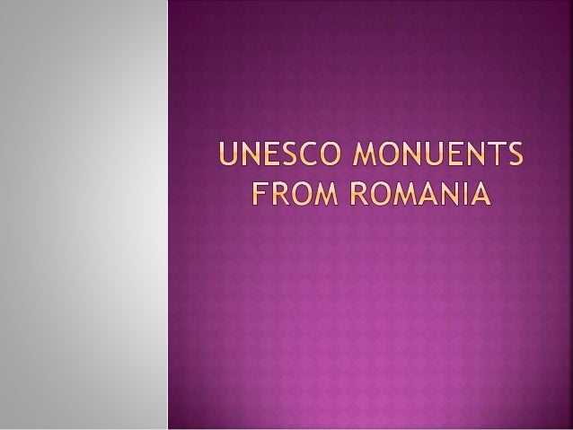  Romania is a beautiful country, with spectacular mountains, valleys, hills and fields.  The purpose of this presentatio...