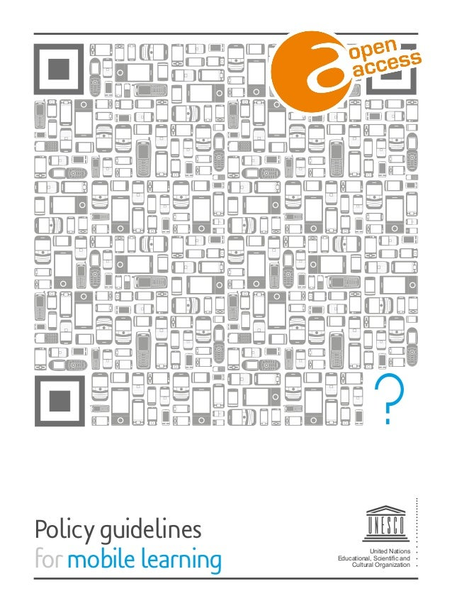 United Nations Educational, Scientific and Cultural Organization Policyguidelines formobilelearning