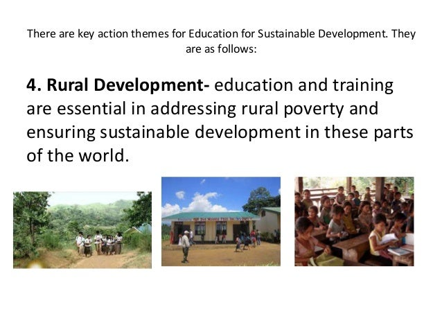is education key to sustainable development Their education, health and gainful  the 2008 sustainable society index, which combines  are women the key to sustainable development.
