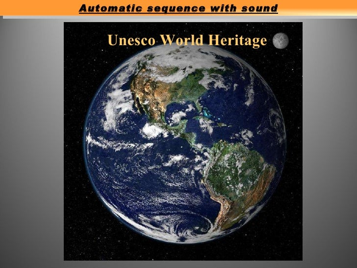 Unesco World Heritage Automatic sequence with sound
