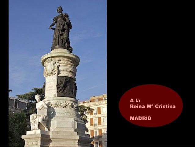 A la Reina Mª Cristina MADRID