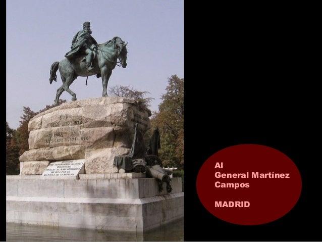 Al General Martínez Campos MADRID