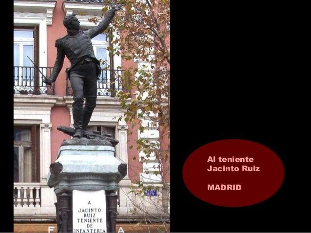 Al teniente Jacinto Ruiz MADRID