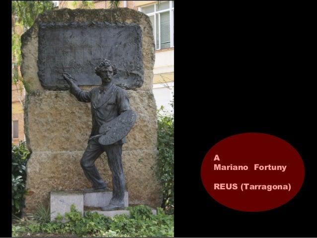 A Mariano Fortuny REUS (Tarragona)