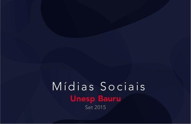 Mídias Sociais Unesp Bauru Set 2015