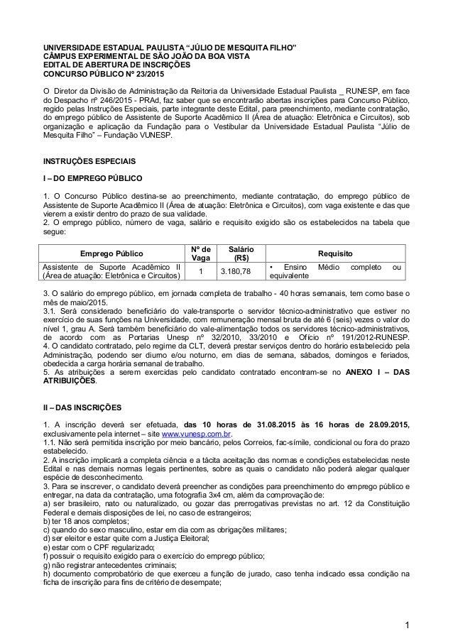 """1 UNIVERSIDADE ESTADUAL PAULISTA """"JÚLIO DE MESQUITA FILHO"""" CÂMPUS EXPERIMENTAL DE SÃO JOÃO DA BOA VISTA EDITAL DE ABERTURA..."""