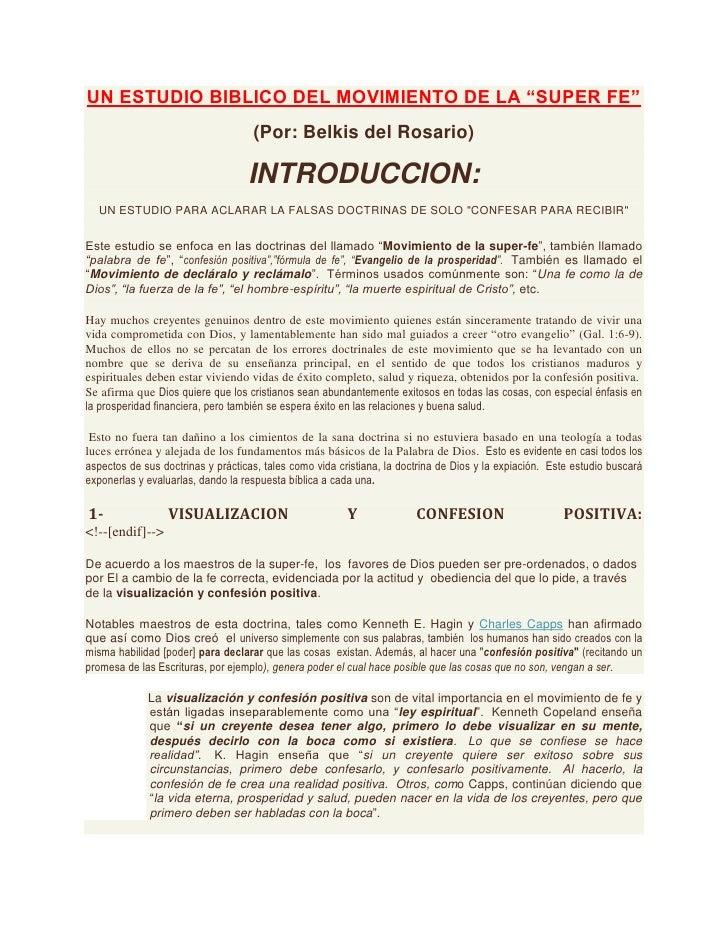 """UN ESTUDIO BIBLICO DEL MOVIMIENTO DE LA """"SUPER FE"""" <br />(Por: Belkis del Rosario) <br />INTRODUCCION:<br />UN ESTUDIO PAR..."""