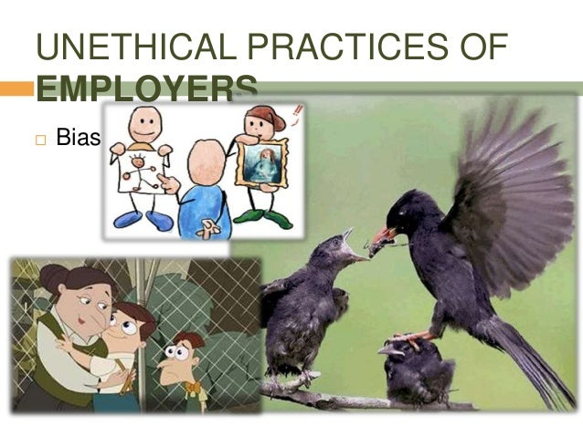unethical practices One of the best ways to be an ethical researcher is to choose to act in honest ways however, it can sometimes be difficult to know whether or not you might unintentionally be doing something unethical.