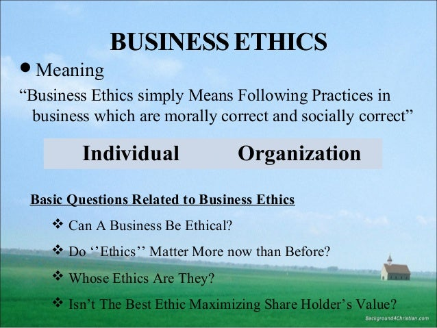 ethical business practices Application for 2019 world's most ethical companies ® now open the ethisphere institute, a global leader in defining and advancing the standards of ethical business practices, has opened the survey for the 2019 award year.