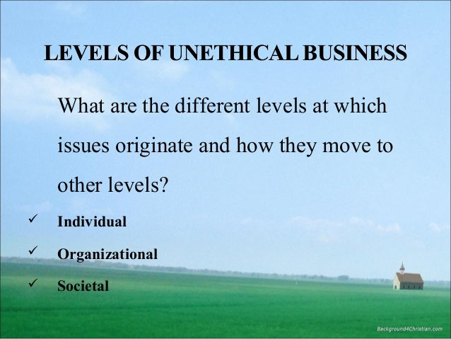 unethical business practices in corporation Halliburton is strongly committed to corporate social responsibility and global   avoid even the appearance of unethical or compromising business practices.