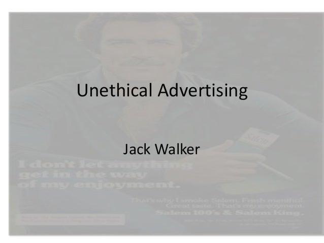 Unethical Advertising Jack Walker