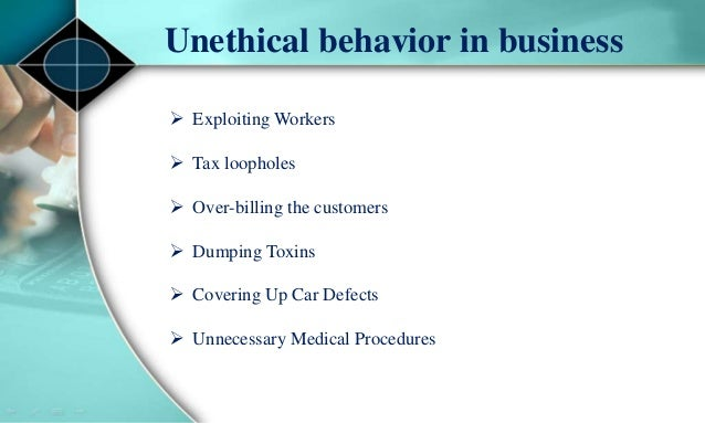 what are unethical practices in business