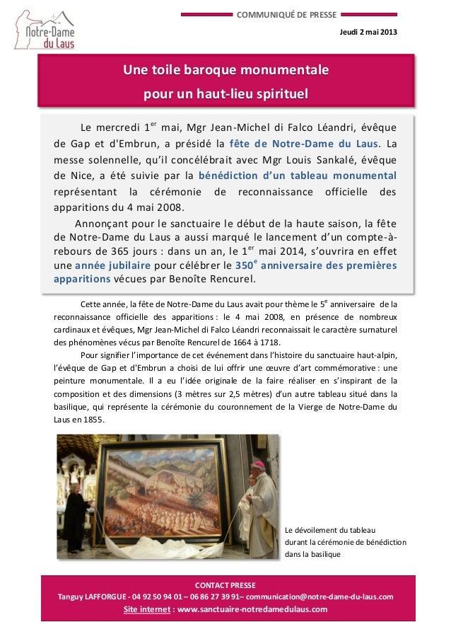 CONTACT PRESSETanguy LAFFORGUE - 04 92 50 94 01 – 06 86 27 39 91– communication@notre-dame-du-laus.comSite internet : www....