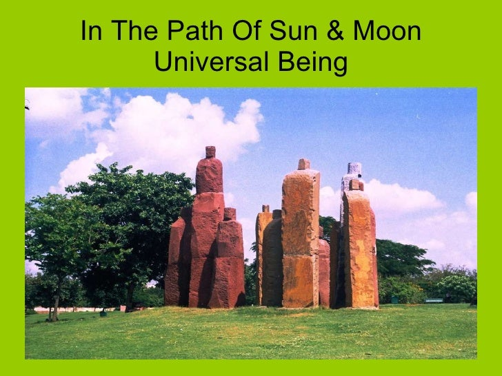 In The Path Of Sun & Moon Universal Being