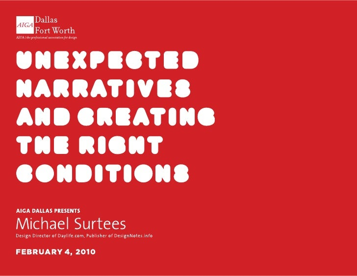 h e llllo, I ' m @ m i c h a e l S u rt e e s     @michaelsurtees | unexpected narratives and creating the right condition...