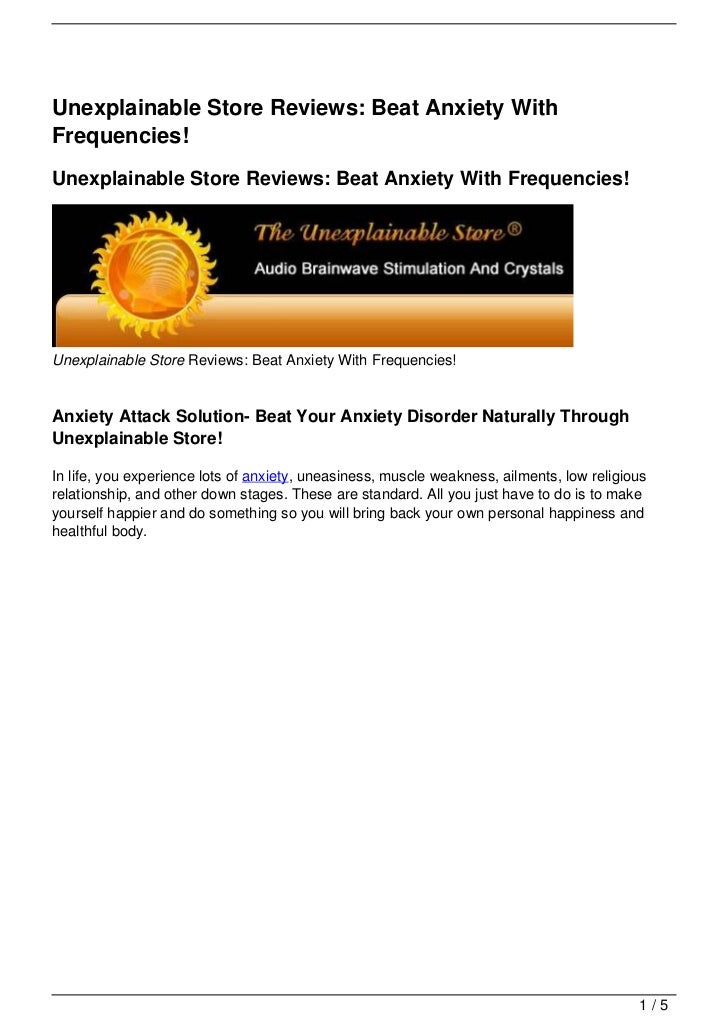 Unexplainable Store Reviews: Beat Anxiety WithFrequencies!Unexplainable Store Reviews: Beat Anxiety With Frequencies!Unexp...