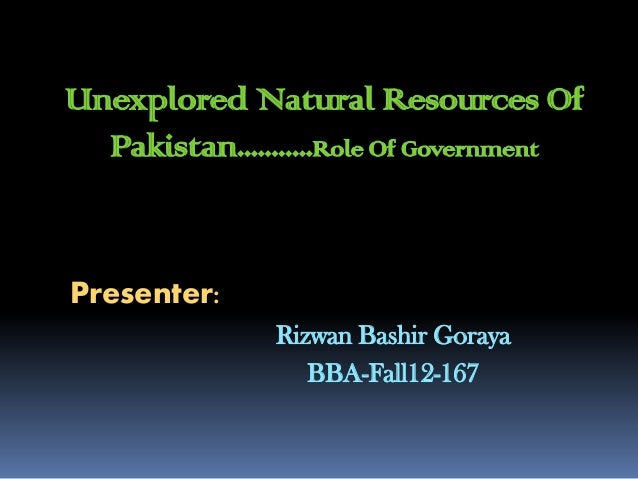 natural resources of pakistan essay Find speech on natural resources for students and others find long and short  natural resources speech in very simple and easy words  essay on forest.