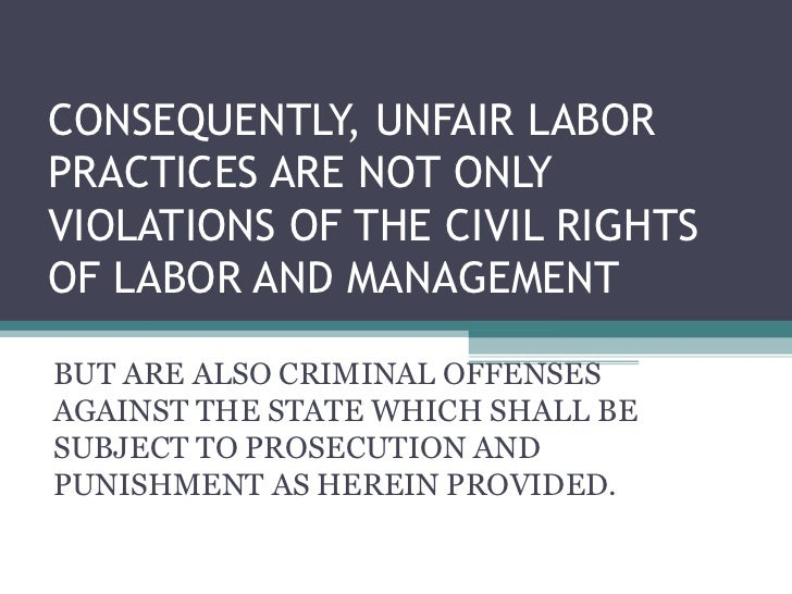 unfair labor practice in the philippines The labor code of the philippines – book 7  all unfair labor practice arising from book v shall be filed with the appropriate agency within one (1).