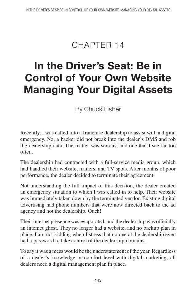 In the Driver's Seat: Be in Control of Your Own Website Managing Your Digital Assets                            Chapter 14...
