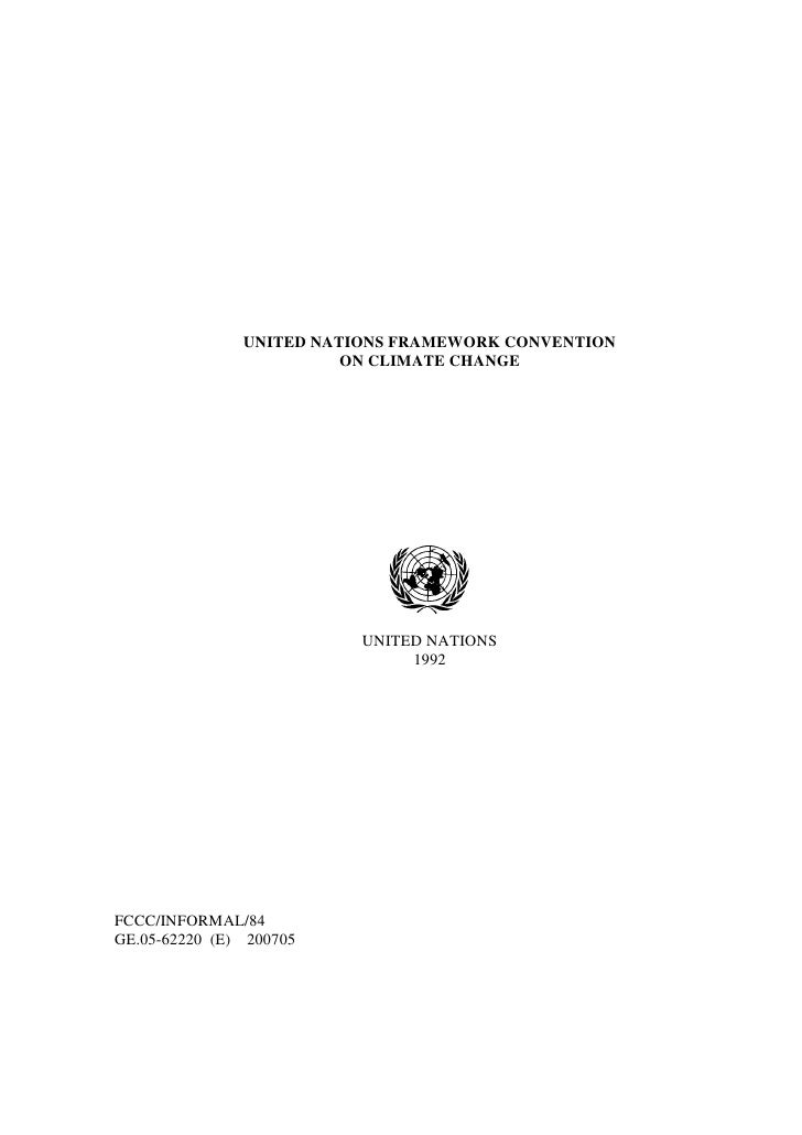UNITED NATIONS FRAMEWORK CONVENTION                          ON CLIMATE CHANGE                               UNITED NATION...