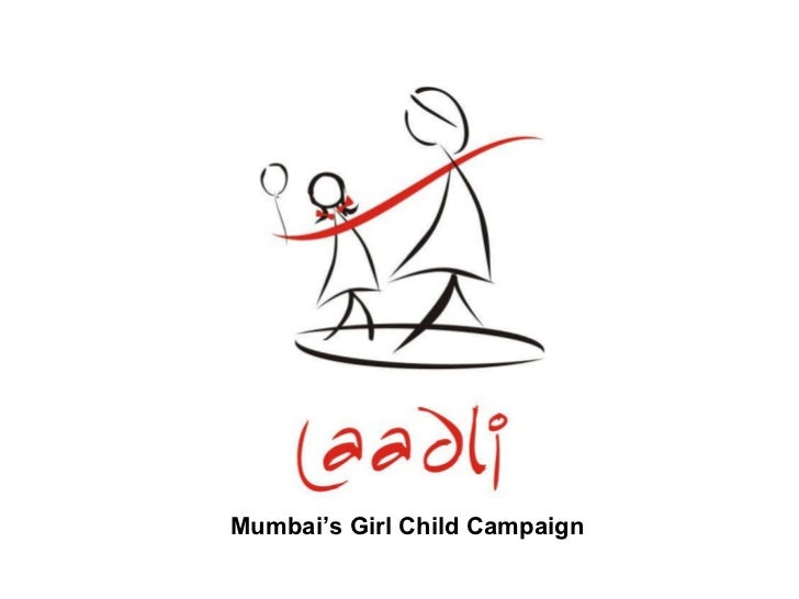 Save The Girl Child And Prevent Gender Selection By Supporting Laadli