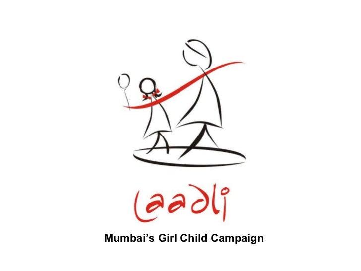 Mumbai's Girl Child Campaign