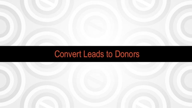 Convert Leads to Donors