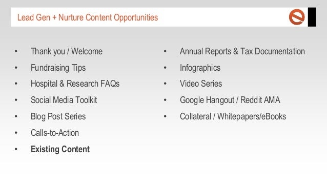 Lead Gen + Nurture Content Opportunities  •  Thank you / Welcome  •  Annual Reports & Tax Documentation  •  Fundraising Ti...