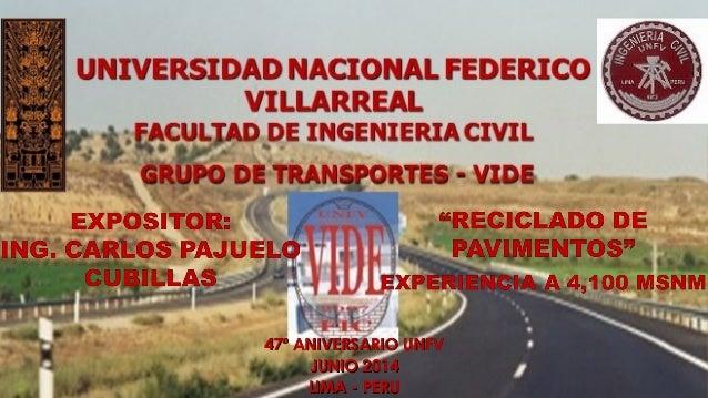 47º ANIVERSARIO UNFV47º ANIVERSARIO UNFV JUNIO 2014JUNIO 2014 LIMA - PERULIMA - PERU