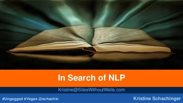 #Ungagged #Vegas @schachin Kristine Schachinger In Search of NLP Kristine@SitesWithoutWalls.com