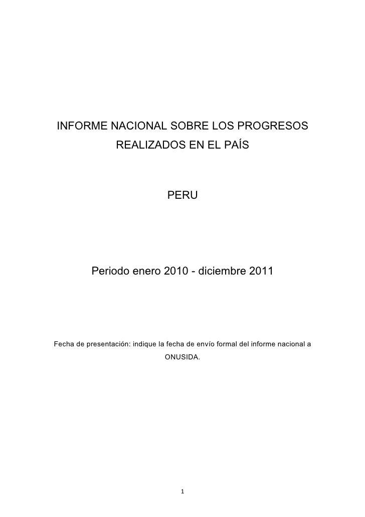 INFORME NACIONAL SOBRE LOS PROGRESOS                  REALIZADOS EN EL PAÍS                                  PERU         ...
