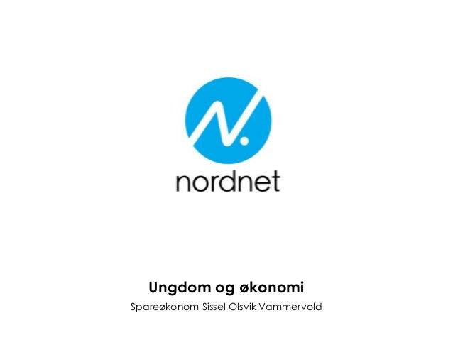 Ungdom og økonomiSpareøkonom Sissel Olsvik Vammervold