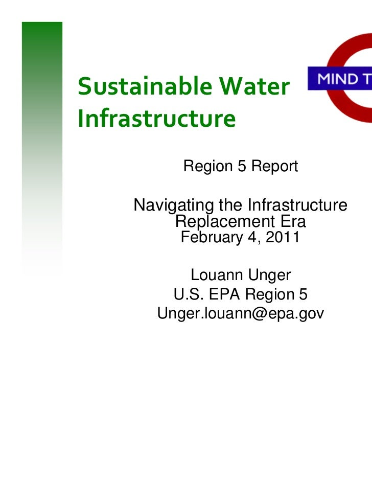 Sustainable WaterInfrastructure          Region 5 Report    Navigating the Infrastructure         Replacement Era         ...