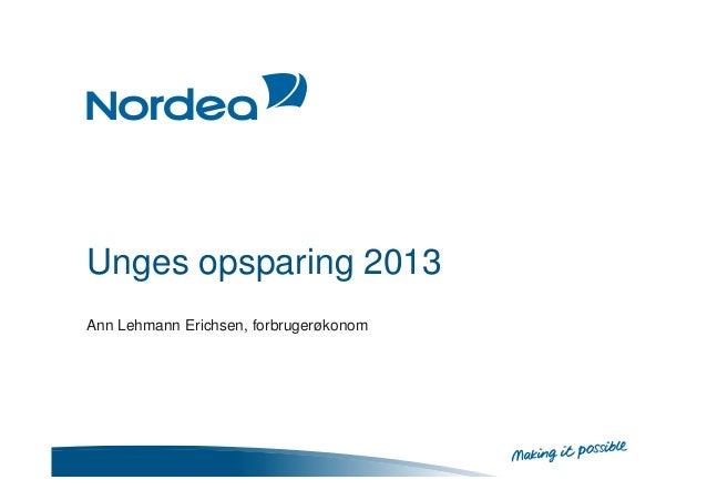 Unges opsparing 2013 Ann Lehmann Erichsen, forbrugerøkonom