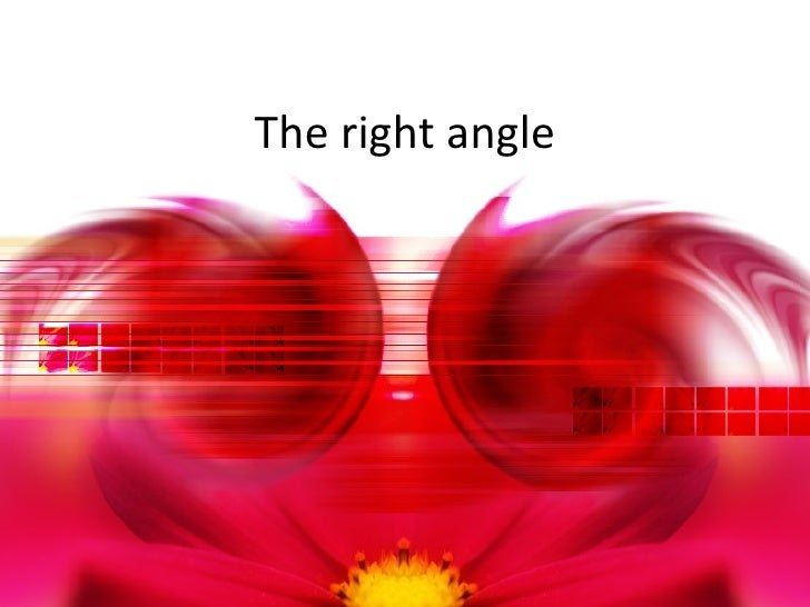 The right angle