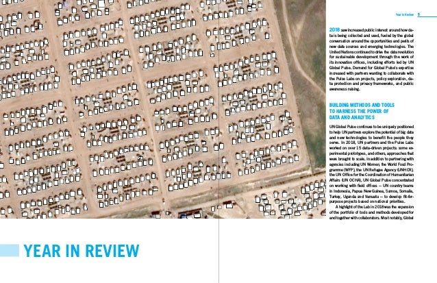 4 5UN GLOBAL PULSE ANNUAL REPORT 2018 Year in Review YEAR IN REVIEW 2018 saw increased public interest around how da- ta i...