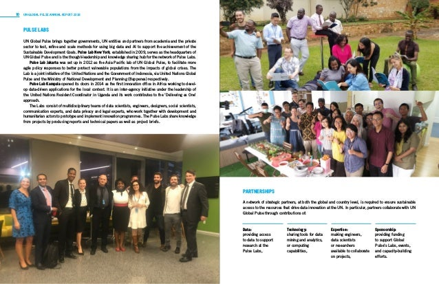 10 11UN GLOBAL PULSE ANNUAL REPORT 2018 Year in Review PULSE LABS UN Global Pulse brings together governments, UN entities...