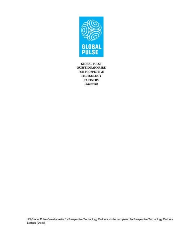 UN Global Pulse Questionnaire for Prospective Technology Partners - to be completed by Prospective Technology Partners. Sa...