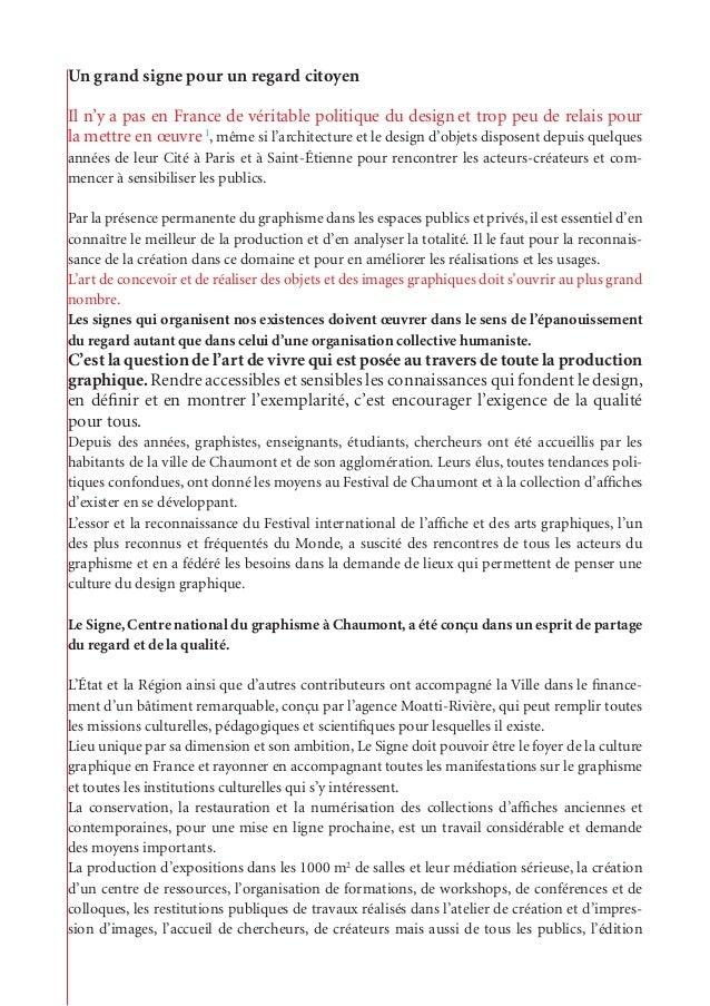 Un grand signe pour un regard citoyen Il n'y a pas en France de véritable politique du design et trop peu de relais pour l...