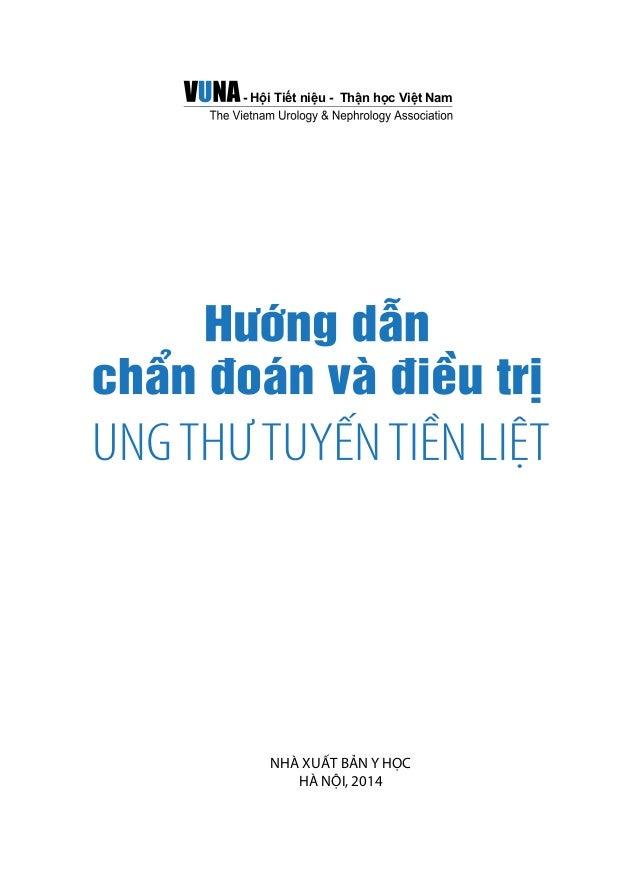 - Hội Tiết niệu - Thận học Việt Nam  NHÀ XUẤT BẢN Y HỌC  HÀ NỘI, 2014