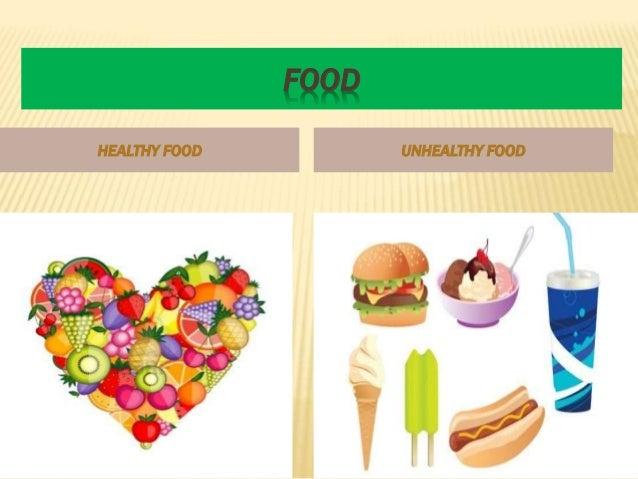 Unhealthy food vs  healthy food