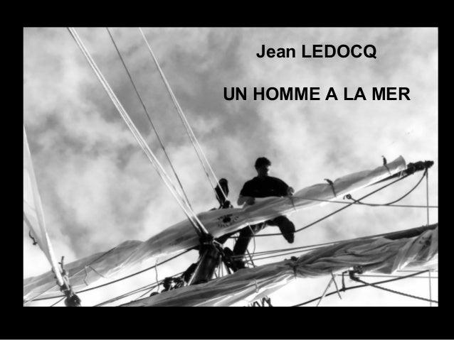 Jean LEDOCQ UN HOMME A LA MER