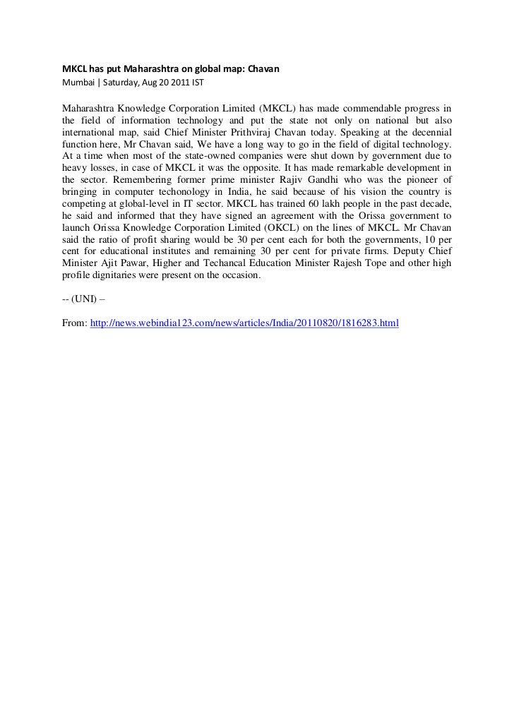 MKCL has put Maharashtra on global map: ChavanMumbai | Saturday, Aug 20 2011 ISTMaharashtra Knowledge Corporation Limited ...