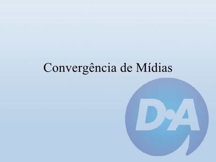 Convergência de Mídias