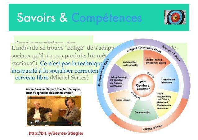 Savoirs & Compétences Avec le numérique, des processus ... intra-psychiques se trouvent extériorisés, objectivés. On n'a p...