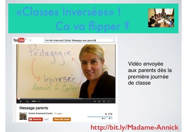 «Classes Inversées» ! Ca va flipper ? Vidéo envoyée aux parents dès la première journée de classe http://bit.ly/Madame-Anni...