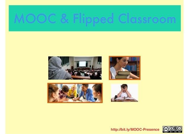 http://bit.ly/MOOC-Presence MOOC & Flipped Classroom